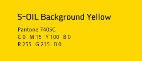 S-OIL Background Yellow Pantone 7405C C 0   M 15   Y 100   B 0 R 255   G 215   B 0